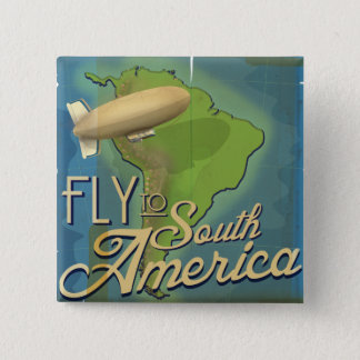 Fly To South America 15 Cm Square Badge
