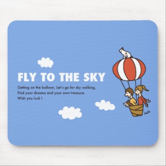 FLY TO THE SKY MOUSE MAT