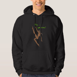 Fly... you can! hoodie