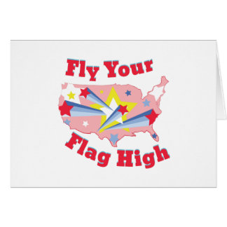 Fly Your Flag Greeting Card
