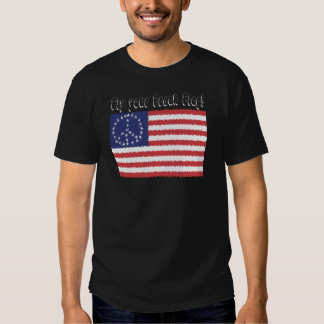 Fly Your Freak Flag T-shirts