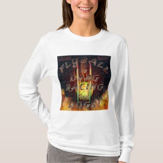 Flyball Flamz: Drag Racing for Dogs! T-Shirt