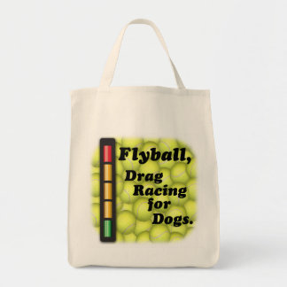 Flyball is  Drag Racing for Dogs, Grocery Tote