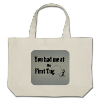 Flyfishing: You had me at the First Tug! Canvas Bags