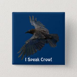 FLYING CROW I Speak Crow! Wildlife Bird Art 15 Cm Square Badge