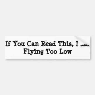 Flying Low Bumper Sticker