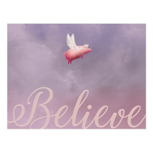 Flying Pig-Believe Postcards