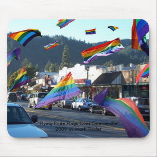 """""""Flying Pride Flags Over Guerneville"""" Mousepad"""