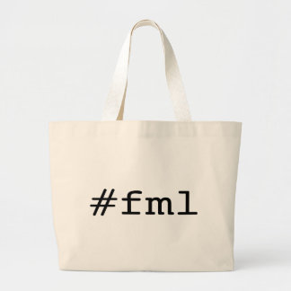 FML (hashtag) Large Tote Bag