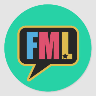 FML (Stickers) Classic Round Sticker