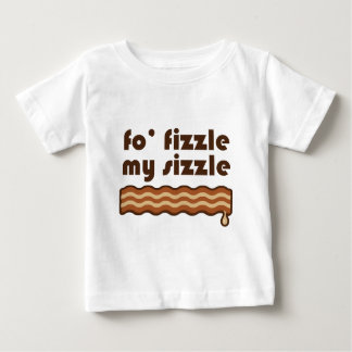 Fo' Fizzle Baby T-Shirt