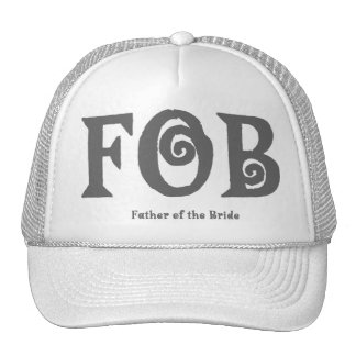 """FOB """"Father of the Bride"""" Hat."""