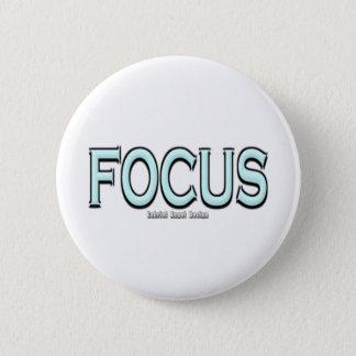 Focus 6 Cm Round Badge