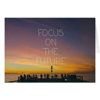 focus on the future greeting card