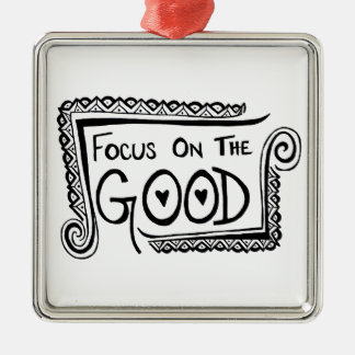 Focus On The Good Christmas Ornament
