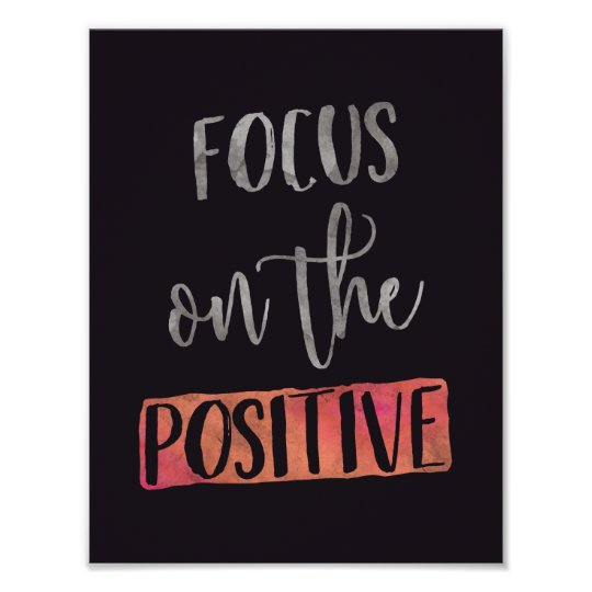 FOCUS on the POSITIVE - Typography poster