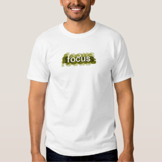 focus tee shirt