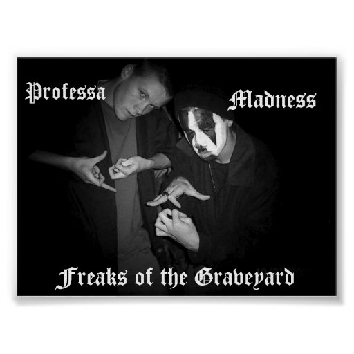 fOG, Freaks of the Graveyard, Madness, Professa Posters