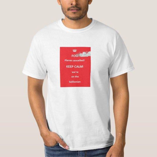 Fog!  KEEP CALM T-Shirt