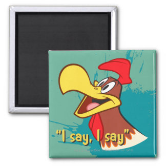 Foghorn Looking Up Square Magnet