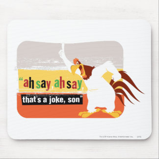 Foghorn That's A Joke, Son Mouse Mat