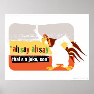 Foghorn That's A Joke, Son Print