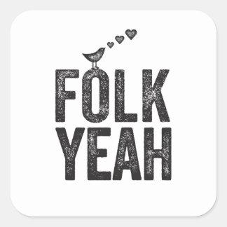 Folk Yeah sticker