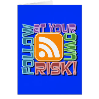 Follow At Your Own Risk RSS Icon Button Design Card