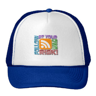 Follow At Your Own Risk! RSS Icon Button Design Hats