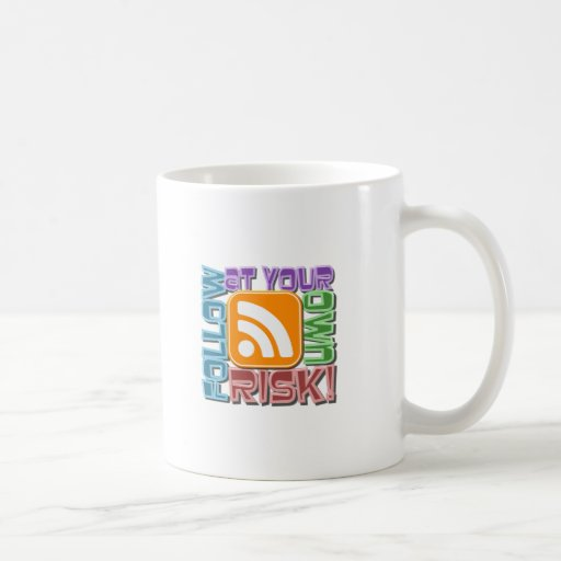 Follow At Your Own Risk! RSS Icon Button Design Coffee Mug