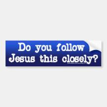Follow Jesus Bumper Stickers