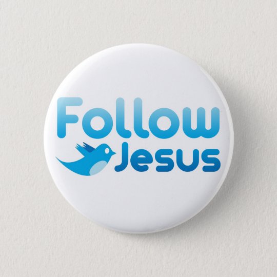 Follow Jesus Christ Twitter Humour 6 Cm Round