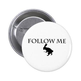 Follow Me 6 Cm Round Badge