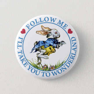 Follow Me. I'll Take You To Wonderland! 6 Cm Round Badge