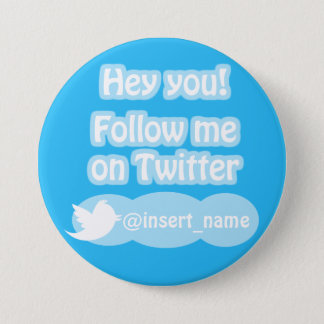 Follow Me On Twitter Items 7.5 Cm Round Badge