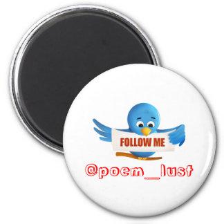 Follow me @poem_lust 6 cm round magnet