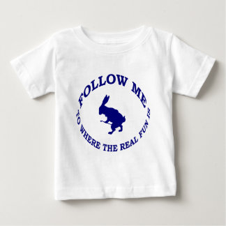 Follow Me To Where the Real Fun Is T Shirt