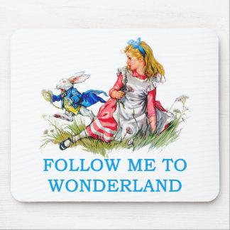 FOLLOW ME TO WONDERLAND MOUSEPAD