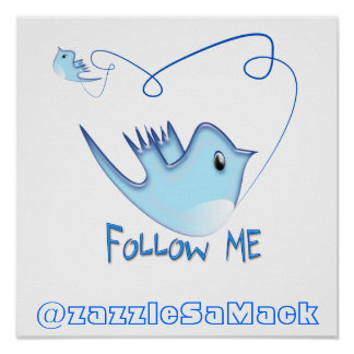 Follow ME Twitter  Gifts and Swirls T-shirts Poster