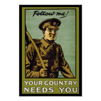 Follow Me! ~ Your Country Needs You Poster