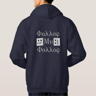 Follow my Follow Hoodie