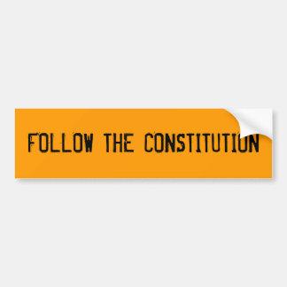 FOLLOW THE CONSTITUTION BUMPER STICKER