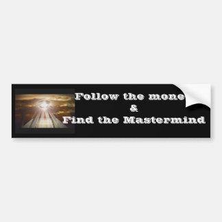 Follow the money bumper sticker