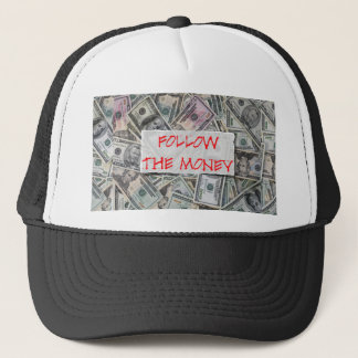 Follow the Money Trucker Hat