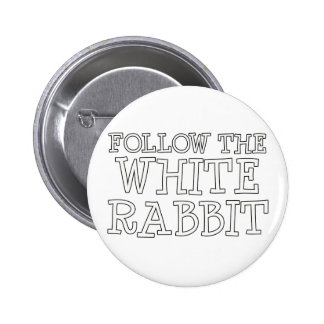 Follow The White Rabbit 6 Cm Round Badge