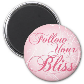 Follow your Bliss round magnet