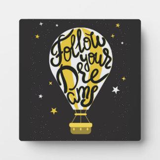 Follow Your Dreams Balloon Display Plaque