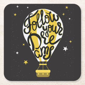 Follow Your Dreams Balloon Square Paper Coaster