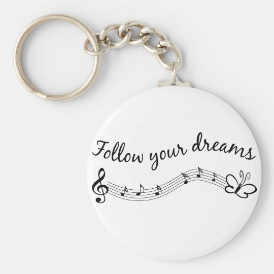 Follow Your Dreams Basic Round Button Key Ring