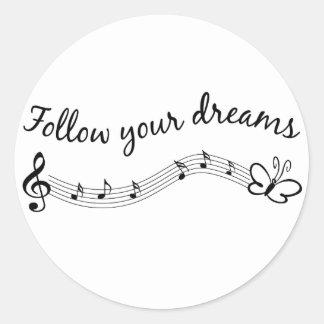 Follow Your Dreams Classic Round Sticker